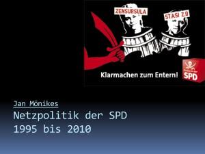 49_2010-00-00_VOV-Netzpolitik-SPD_Jan Moenikes © Jan Moenikes